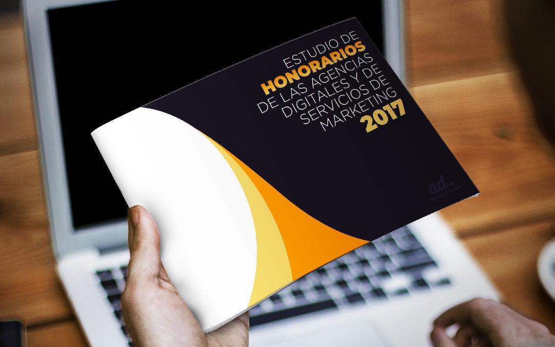 Estudio de honorarios de las agencias digitales y servicios de marketing 2017